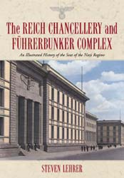 The Reich Chancellery and Führerbunker Complex by Steven Lehrer